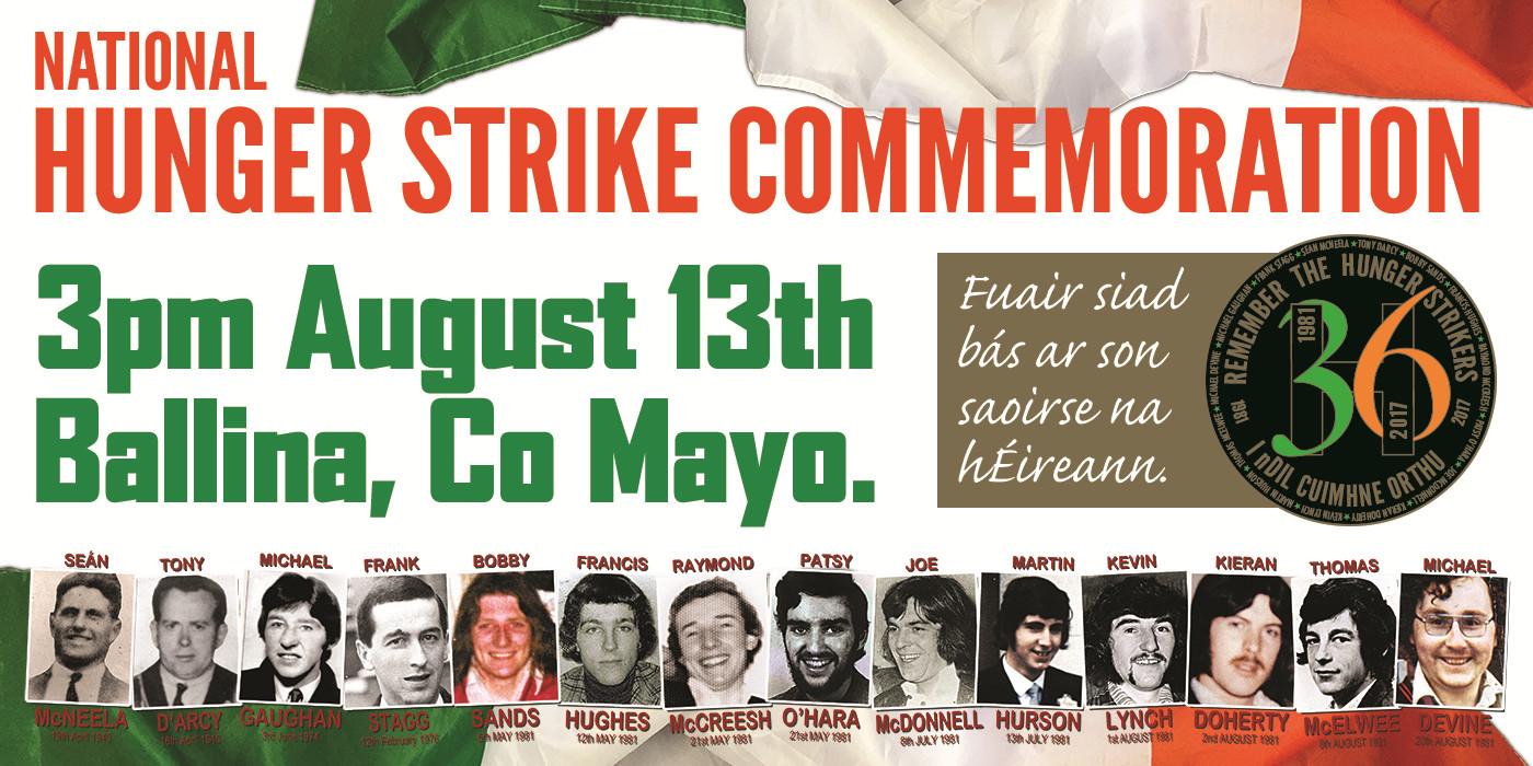 National Hunger Strike Commemoration. 3pm August 13th, Ballina, Co Mayo.