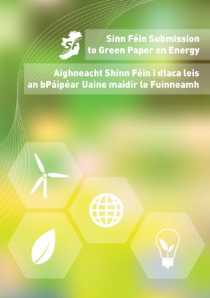 Sinn Féin Energy Submission 2014