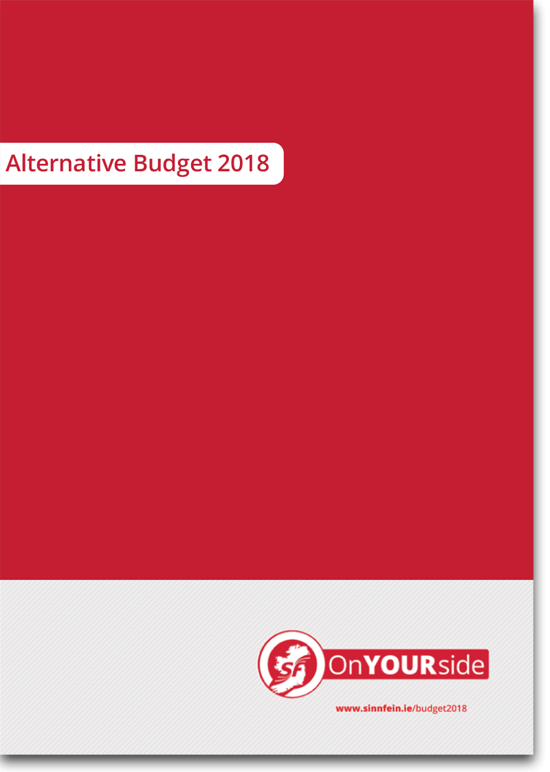 Sinn Féin Alternative Budget 2018